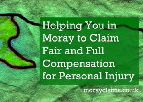 Helping You in Moray to Claim Fair and Full Compensation for Personal Injury