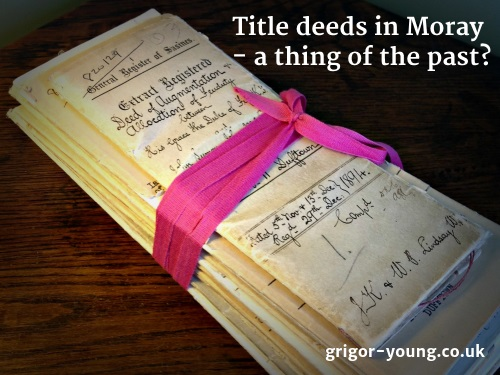 Bundle of Moray Title Deeds
