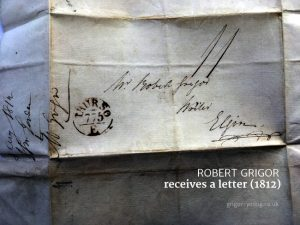 Letter addressed ti Robert Grigor, Writer, Elgin, Moray, 1812